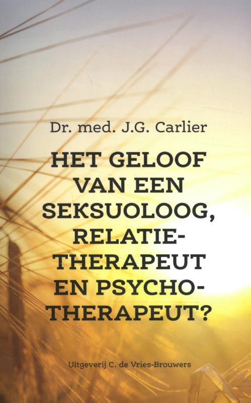 Het geloof van een seksuoloog, relatietherapeut & psychotherapeu