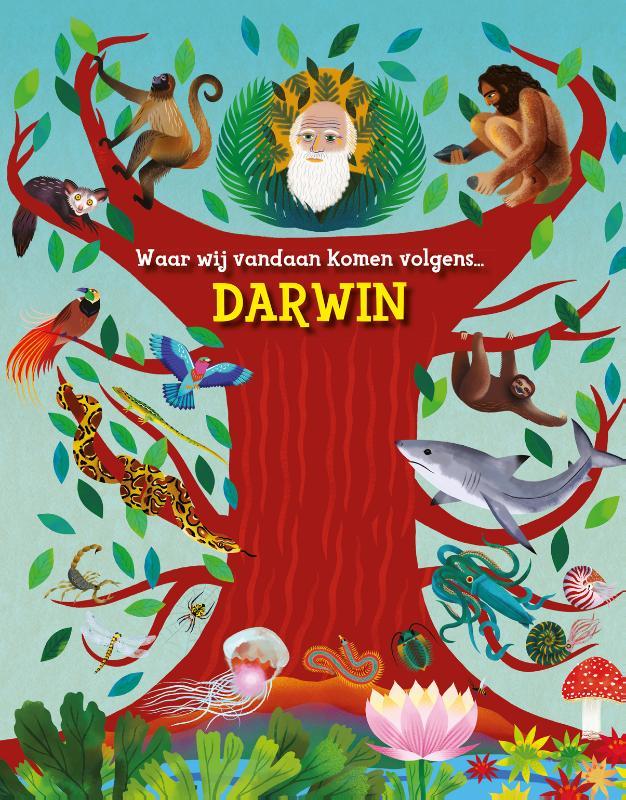 Waar wij vandaan komen - volgens Darwin -