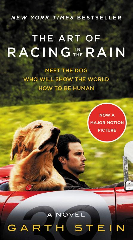 The Art of Racing in the Rain. Movie Tie-in Edition