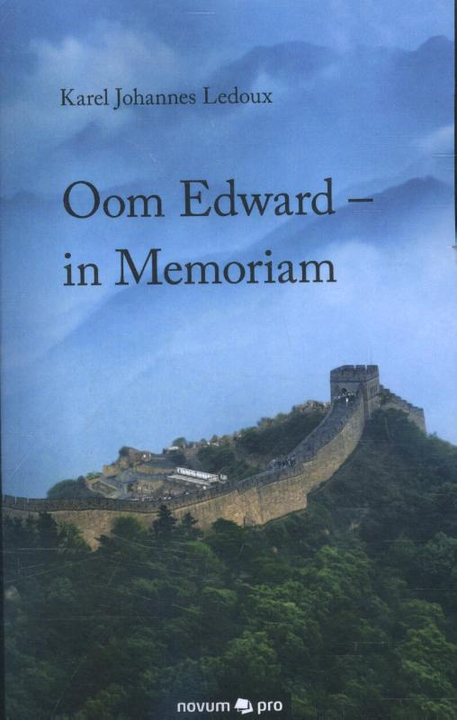 Oom Edward - in Memoriam