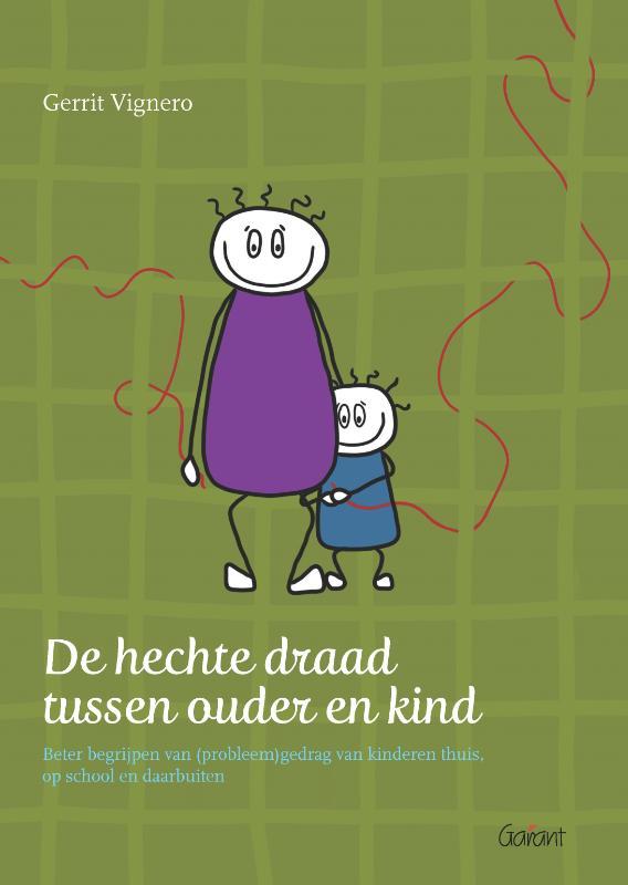 De hechte draad tussen ouder en kind