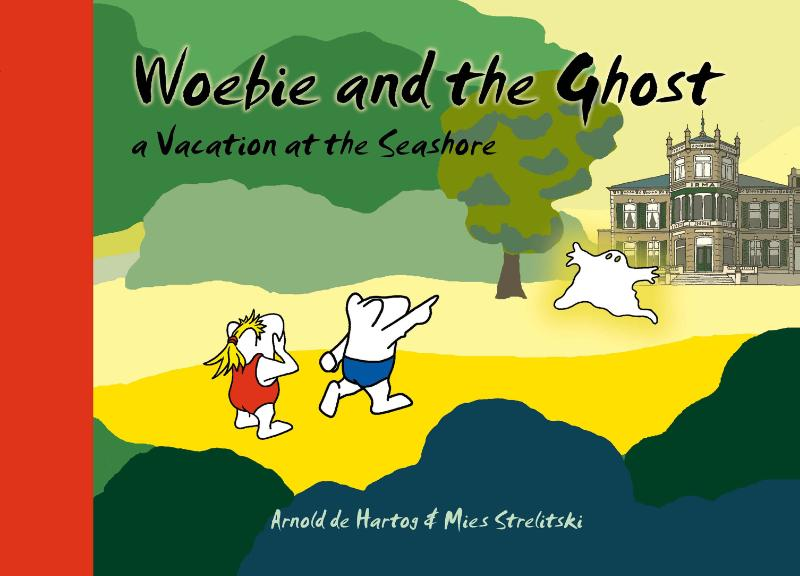 Woebie and the ghost
