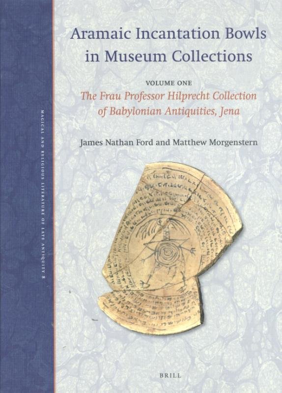Volume One: The Frau Professor Hilprecht Collection of Babylonian Antiquities, Jena