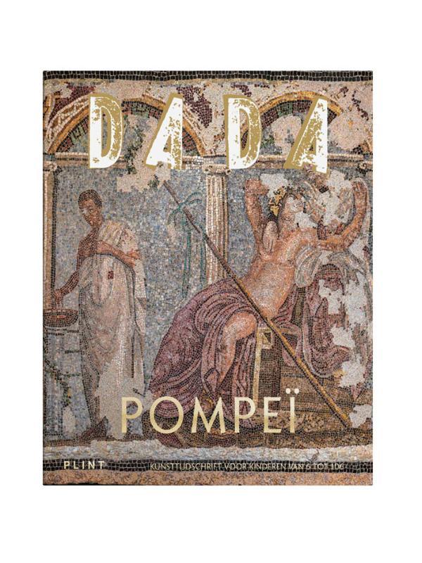 Plint DADA Pompeï