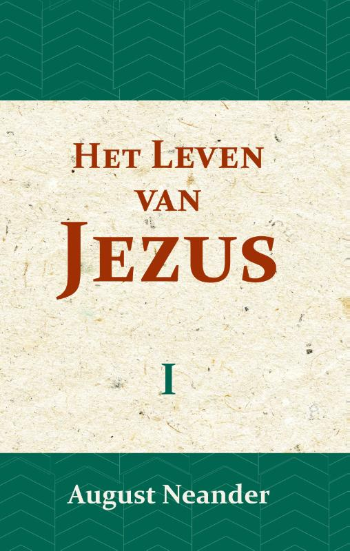 Het Leven van Jezus I