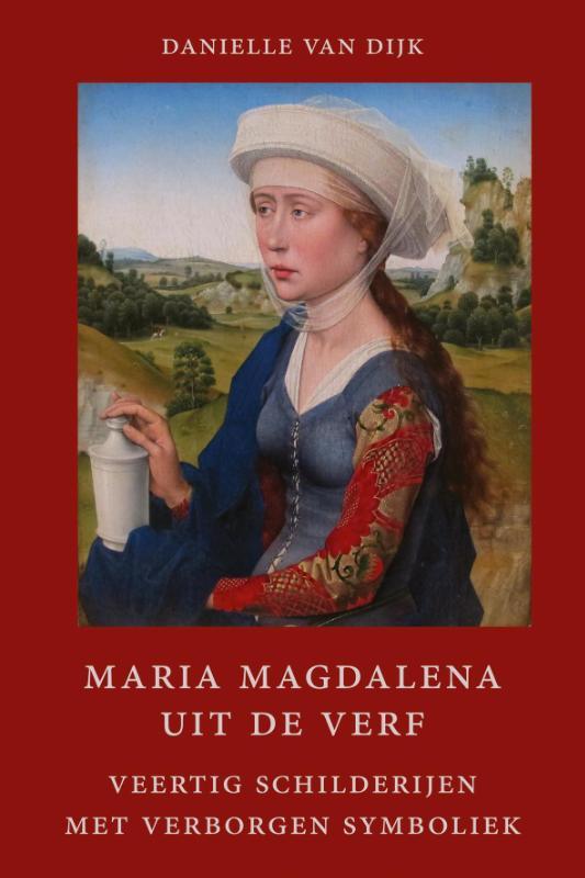 Maria Magdalena uit de verf