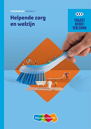 Traject Combipakket Dienstverlening Helpende Zorg en welzijn niveau 2 boek en verwerkingslicentie 1