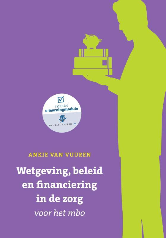 Wetgeving, beleid en financiering in de zorg voor het mbo met datzaljeleren.nl