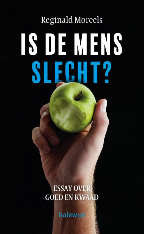 Is de mens slecht?