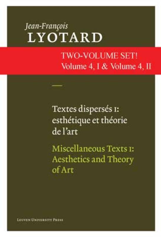 Textes disperses I & II: esthetiques et theorie de l'art & artistes contemporains
