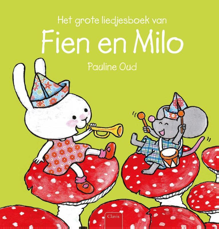Het grote liedjesboek van Fien en Milo