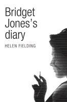 Bridget Jones's Diary. 40th Birthday Edition