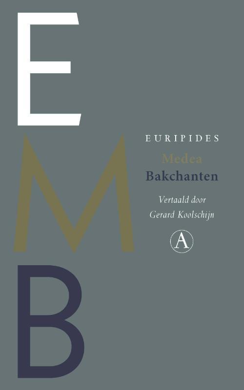 Medea / Bakchanten