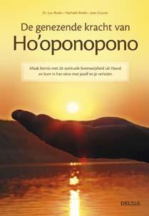 De genezende kracht van Ho'oponopono