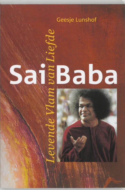 Sai Baba, levende vlam van liefde