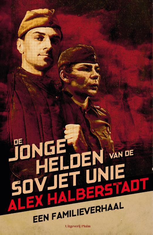 De jonge helden van de Sovjet-Unie
