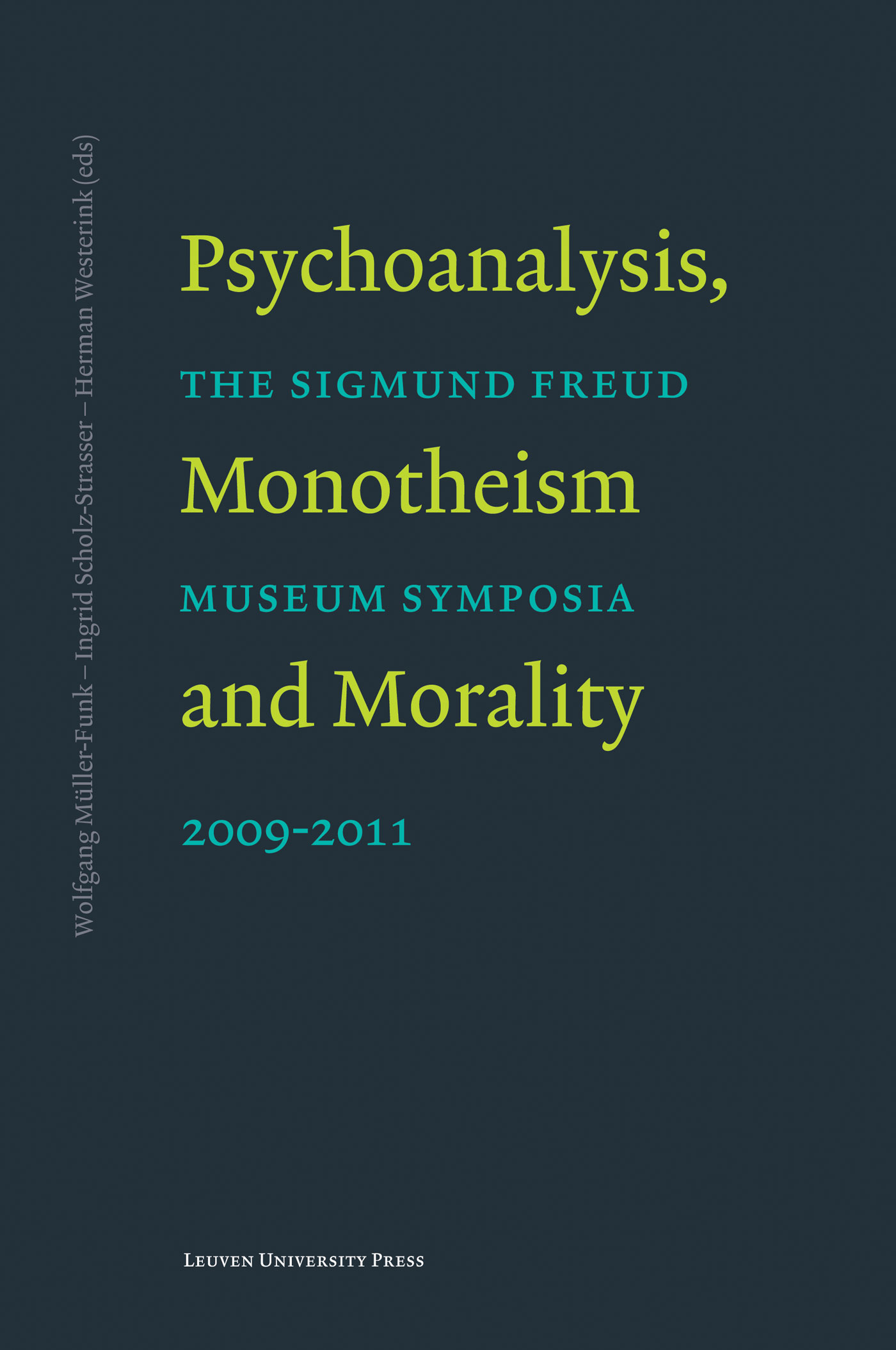 Psychoanalysis, monotheism and morality