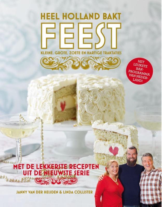 Heel Holland bakt; Feest!