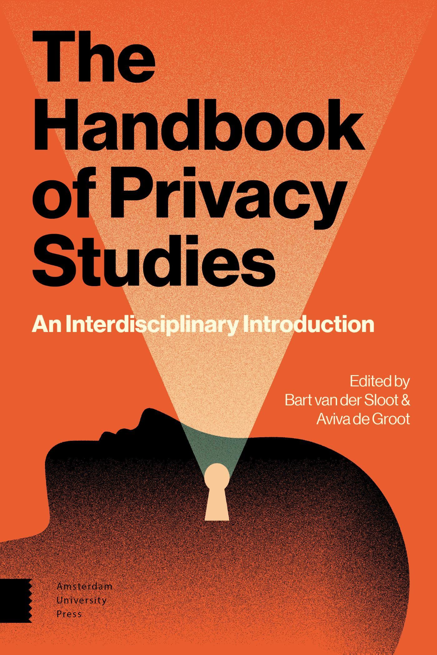 The Handbook of Privacy Studies