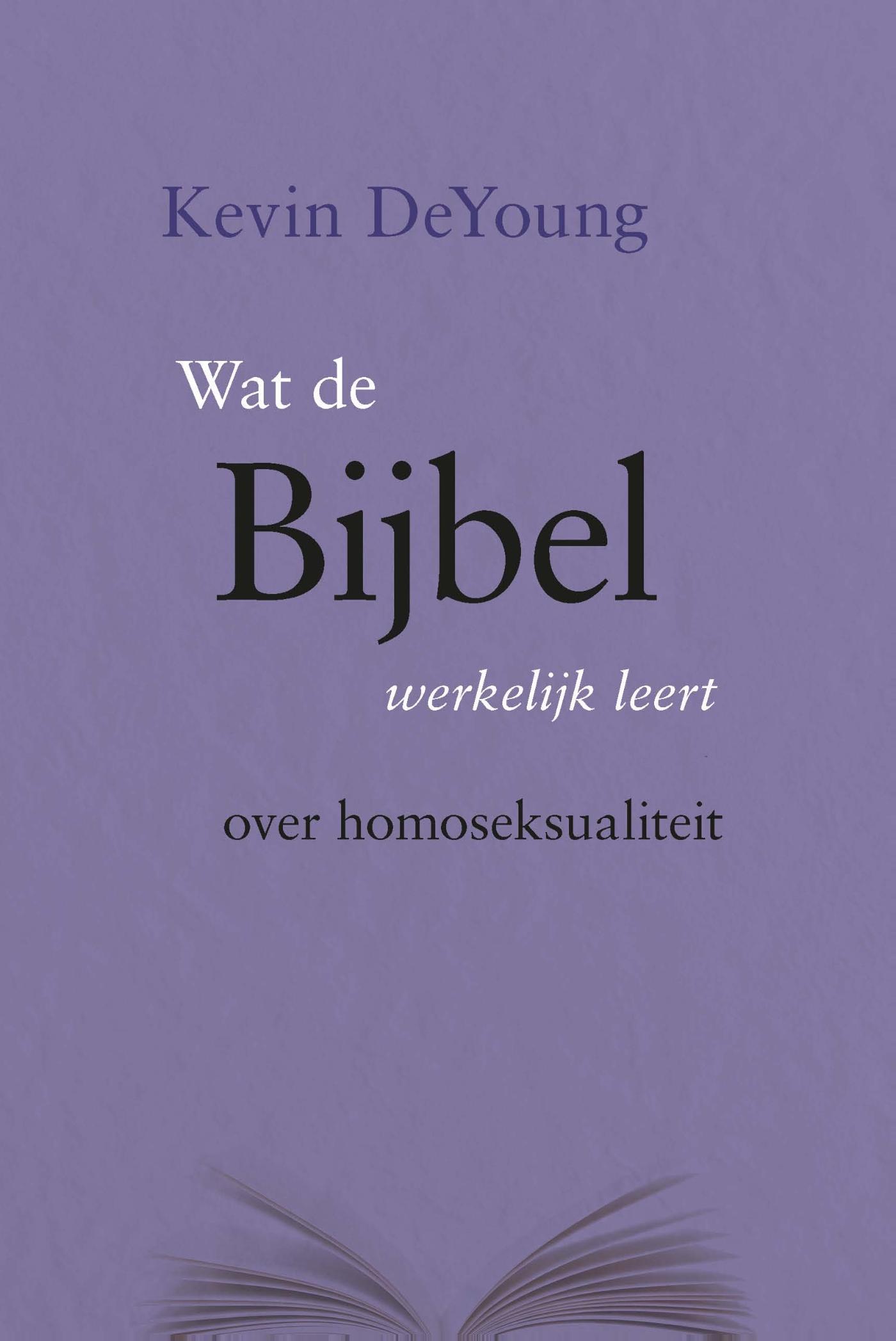 Wat de Bijbel werkelijk leert over homoseksualiteit