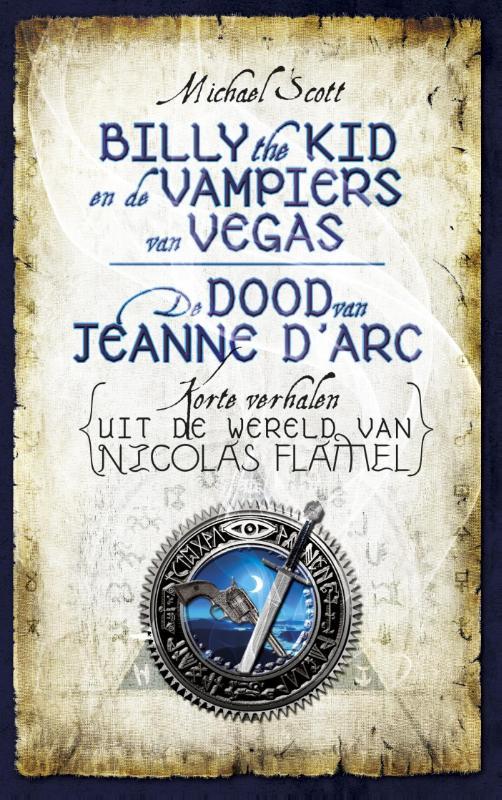 Billy de Kid en de vampiers van Vegas & De dood van Jeanne d'Arc