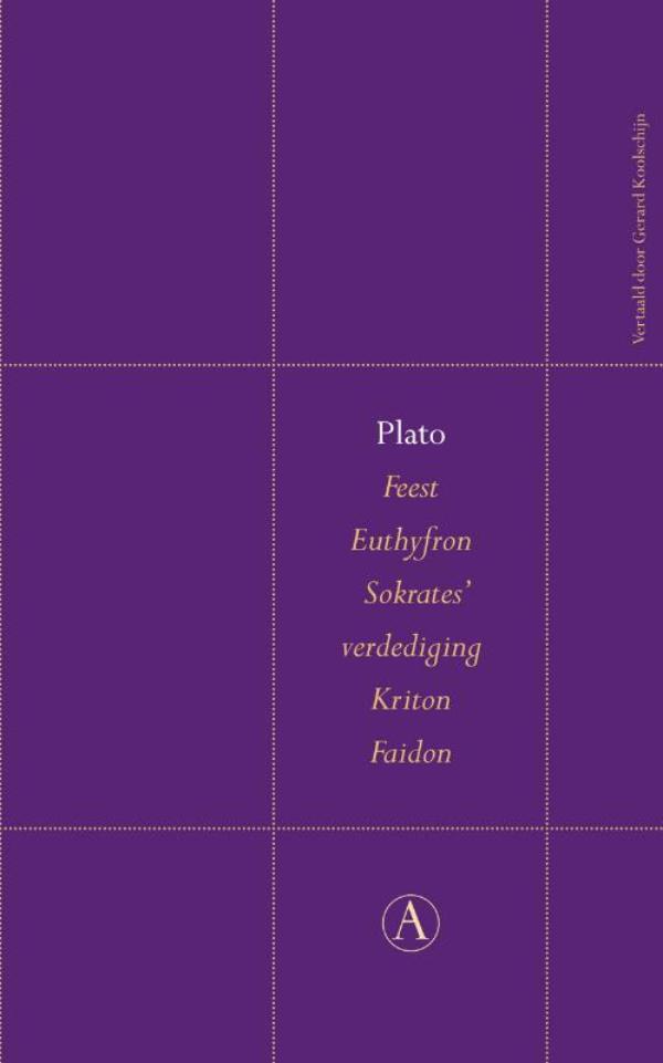 Feest / Euthyfron / Sokrates' verdediging / Kriton / Faidon