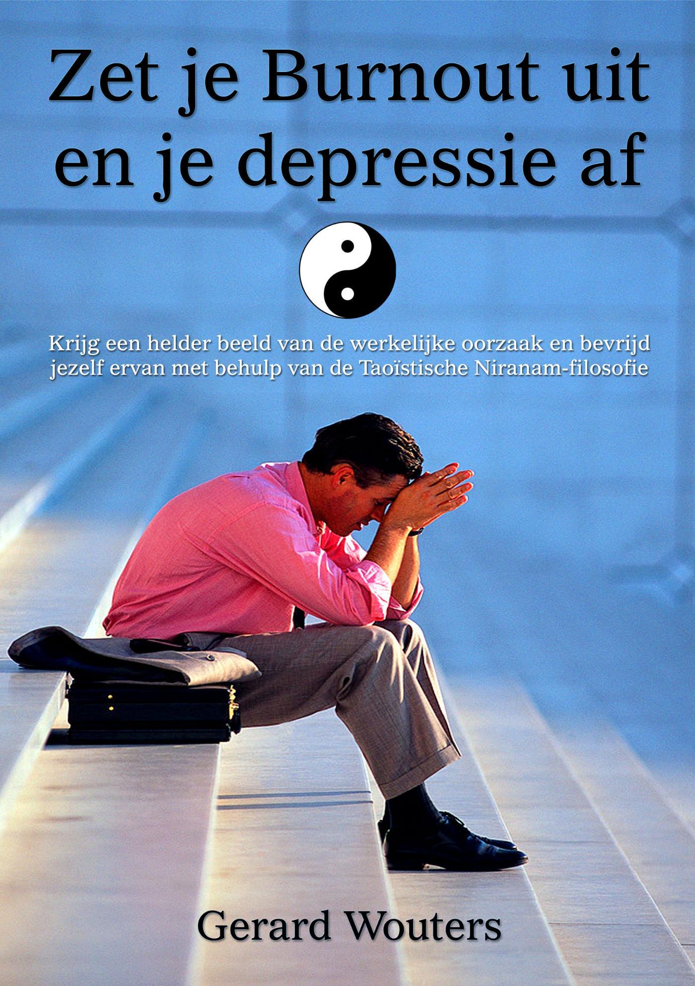 Zet je burnout uit en je depressie af