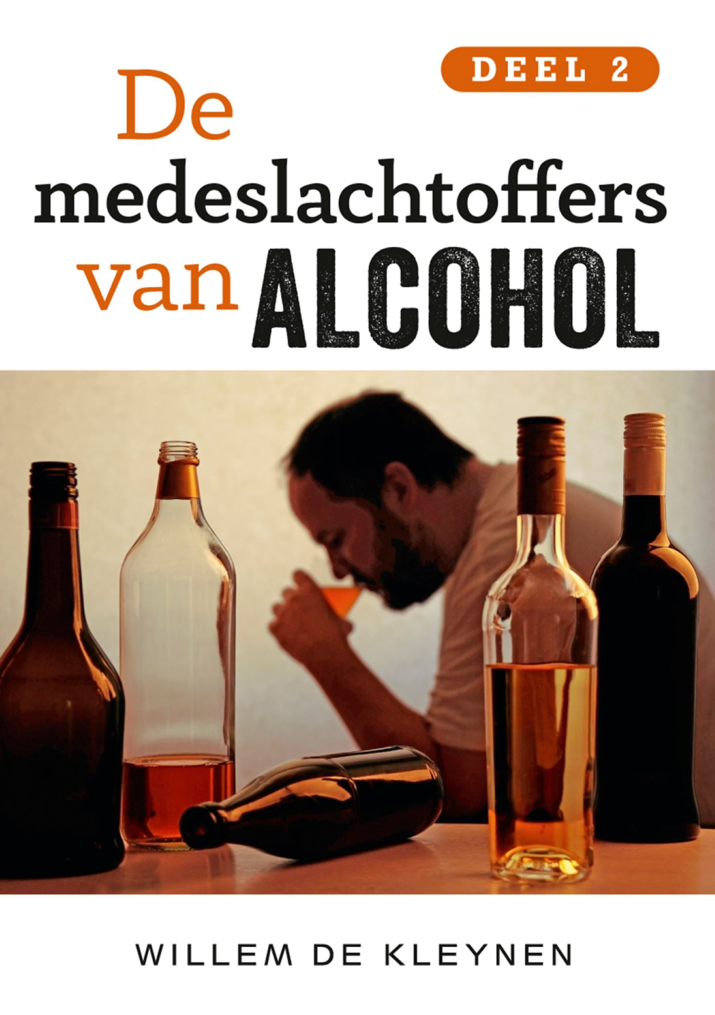De medeslachtoffers van alcohol / deel 2