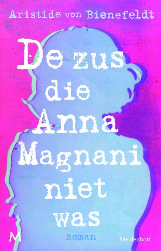 De zus die Anna Magnani niet was