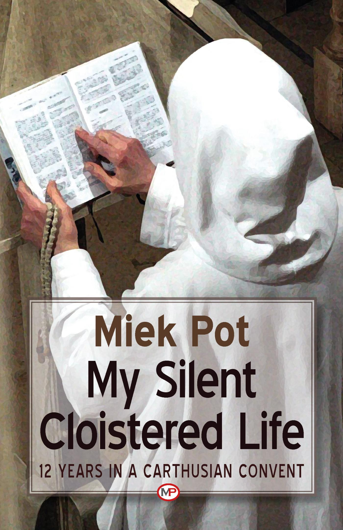 My silent cloistered life