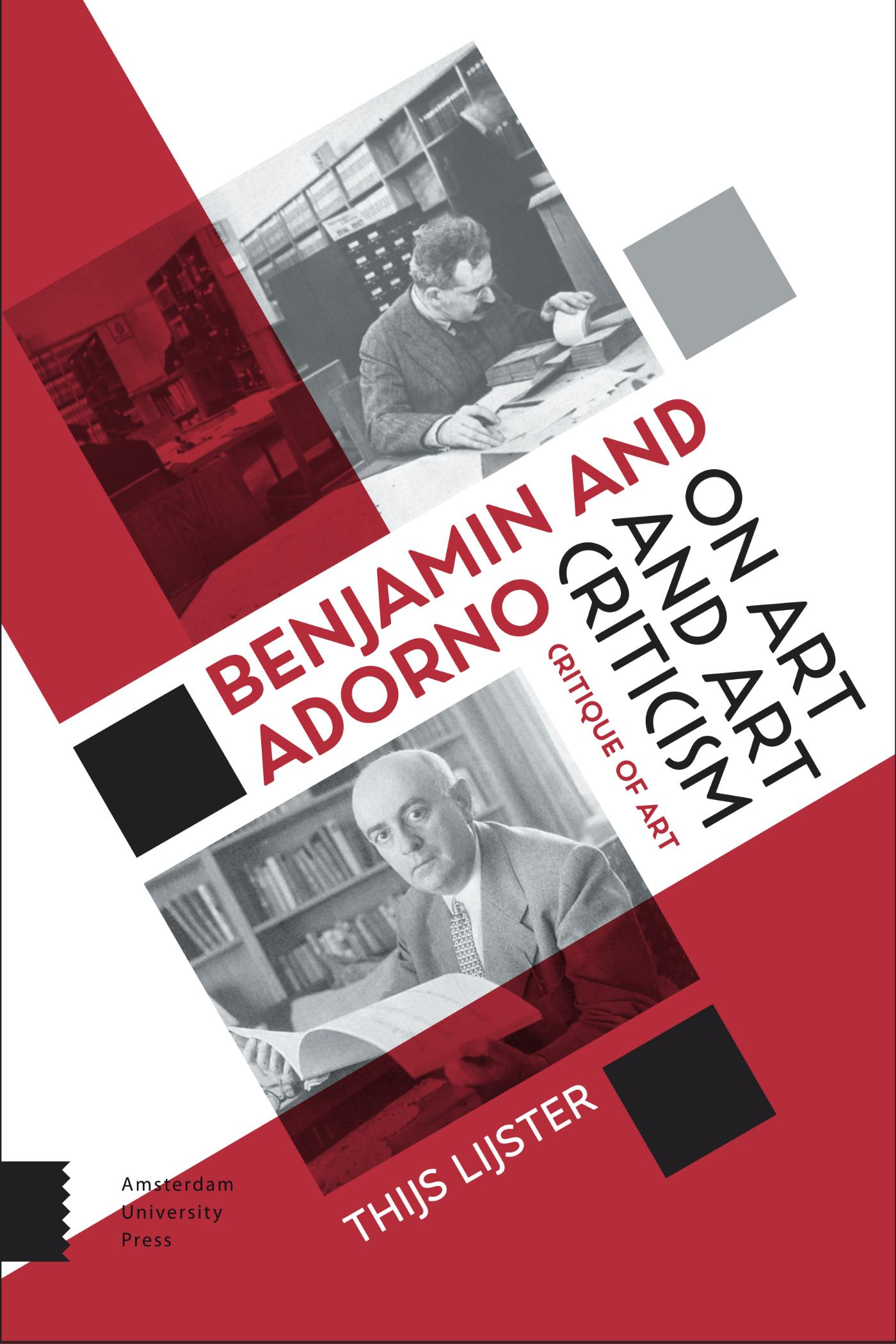 Benjamin and Adorno on art and art criticism
