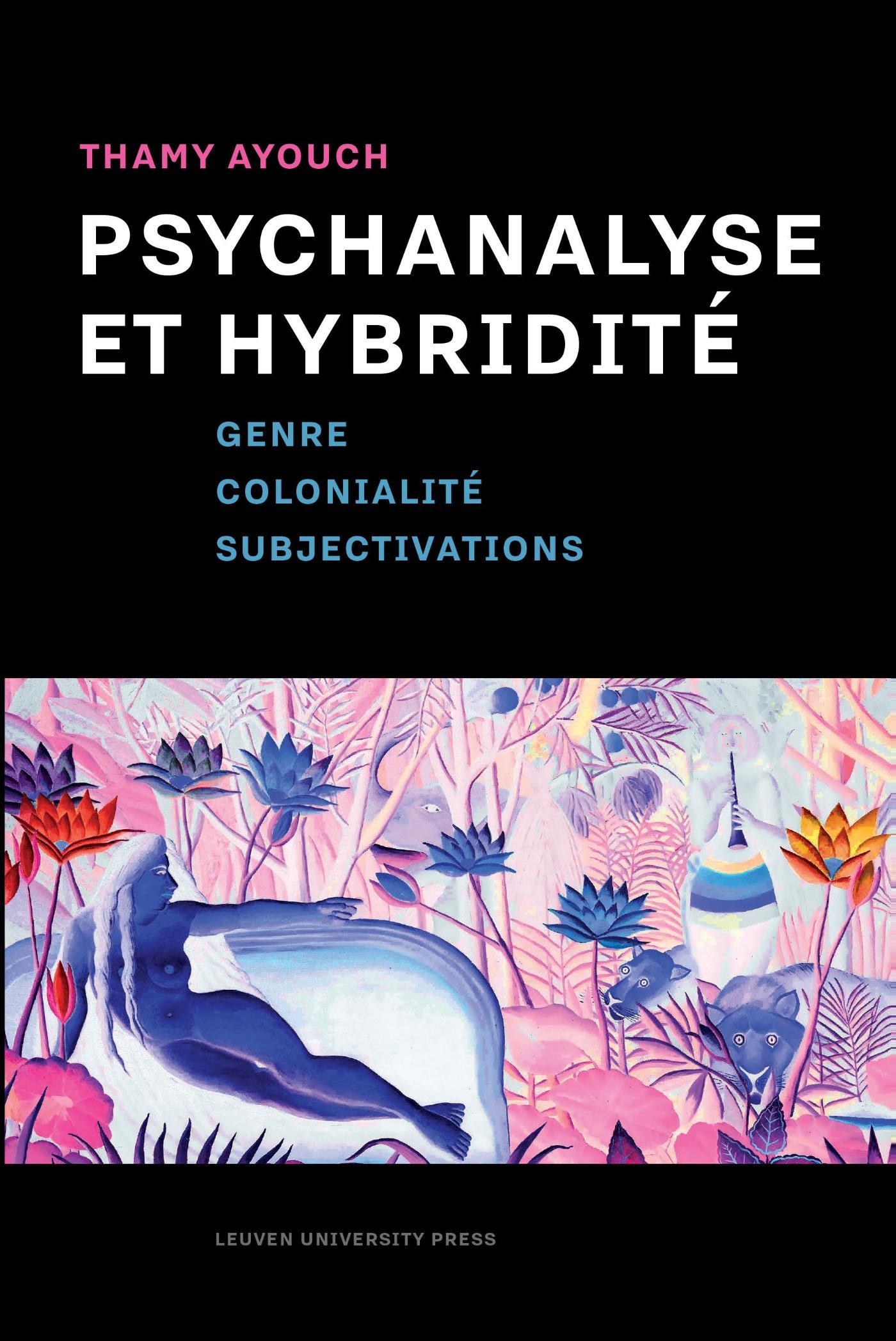 Psychanalyse et hybridit�